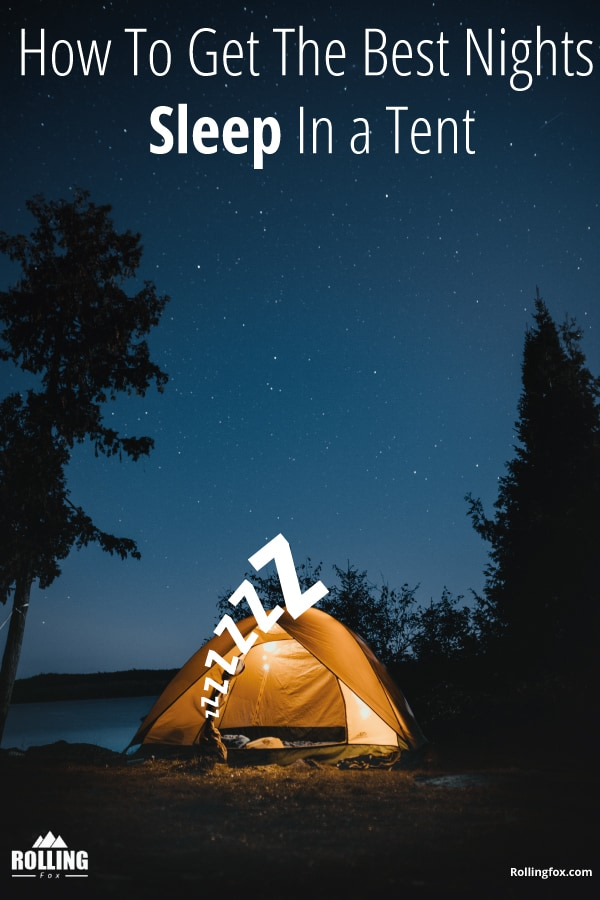 how-to-get-the-best-nights-sleep-in-a-tent