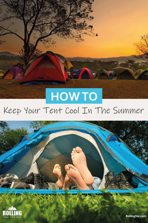 how-to-keep-your-tent-cool-in-summer